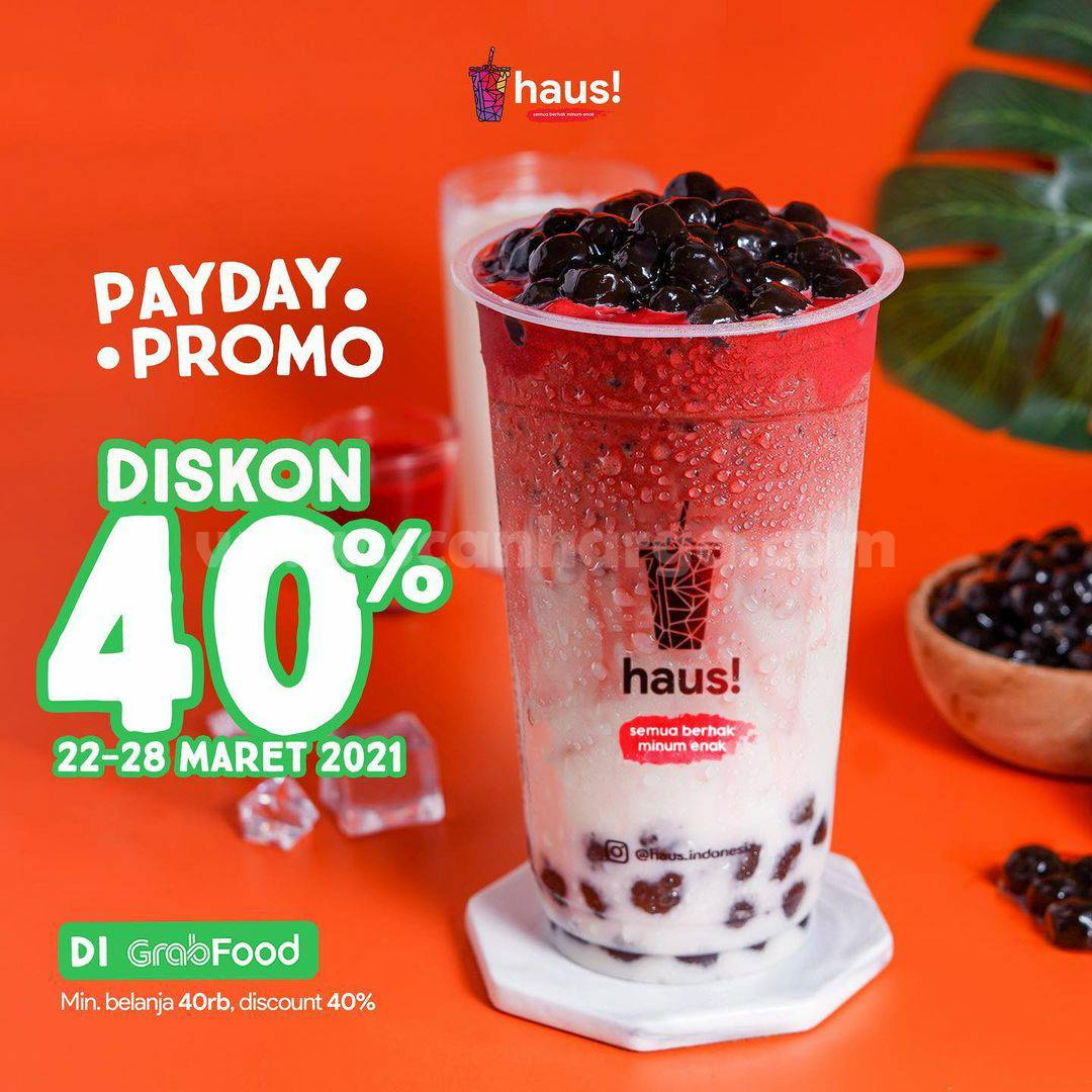 HAUS! PAYDAY Promo DISKON 40% Khusus via aplikasi GRABFOOD