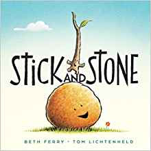 https://www.amazon.com/Stick-Stone-Beth-Ferry/dp/054403256X/ref=sr_1_1?ie=UTF8&qid=1500290704&sr=8-1&keywords=stick+and+stone+in+books