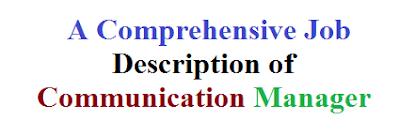 A Comprehensive Job Description of Communication Manager