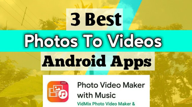 Photo se video banane wala Apps