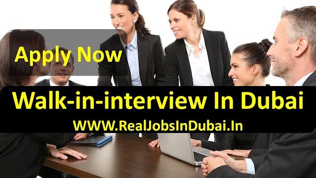 Walk in interview in Dubai -Today & Tomorrow 2020.