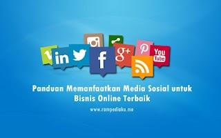 Panduan Memanfaatkan Media Sosial untuk Bisnis Online Terbaik