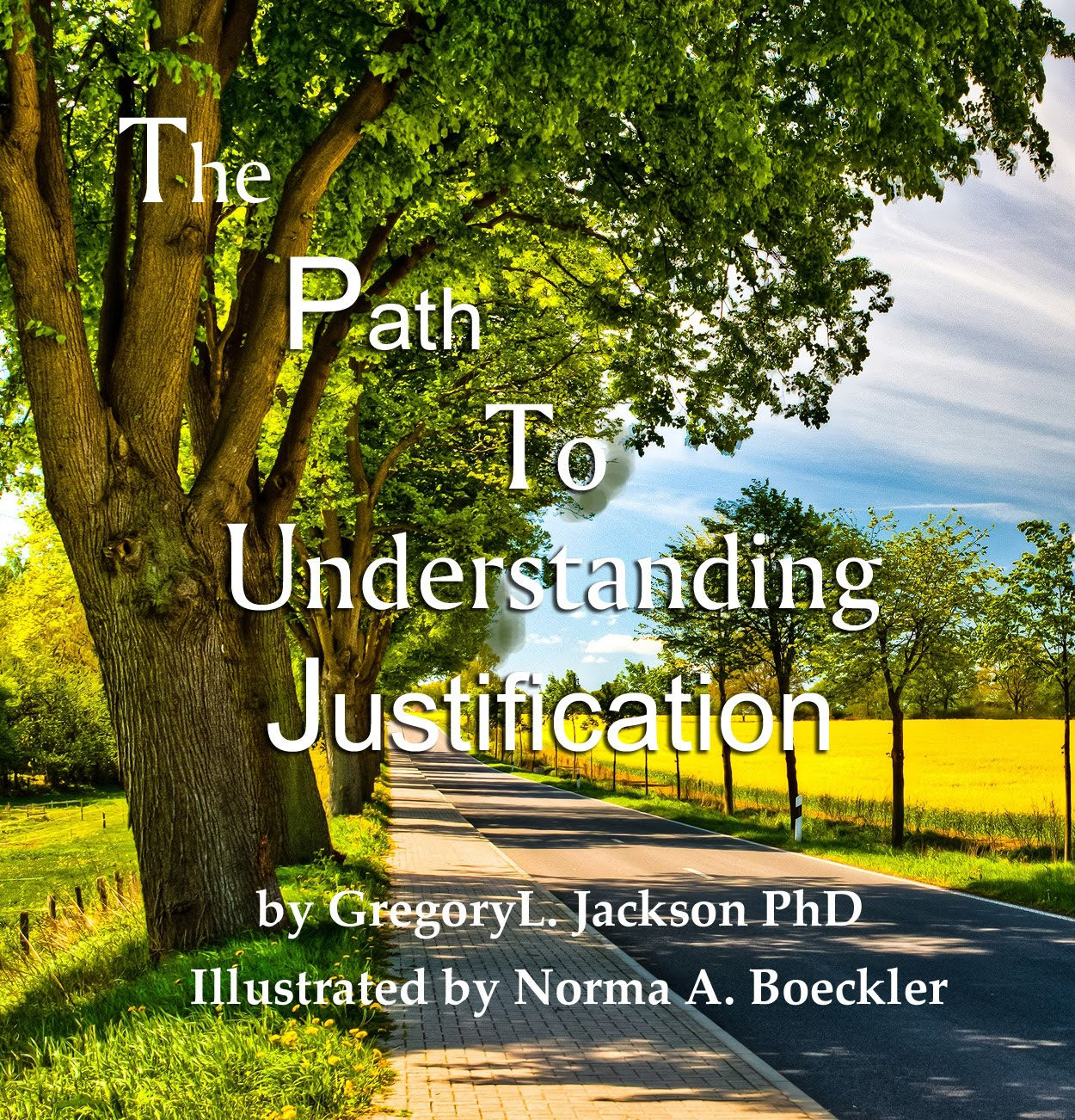 <b>The Path To Understanding Justification</b>
