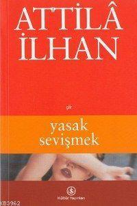 Yasak Sevişmek kitabı - Attila İlhan