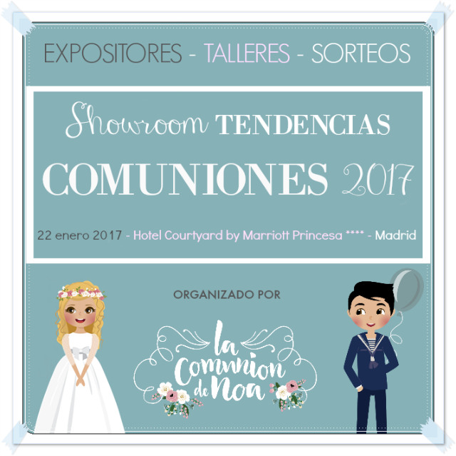Showroom Tendencias Comuniones 2017 Madrid - La Comunion de Noa