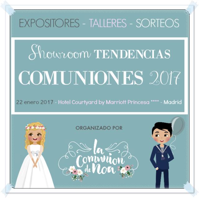 Showroom Tendencias Comuniones 2017 Madrid - La Comunion de Noa