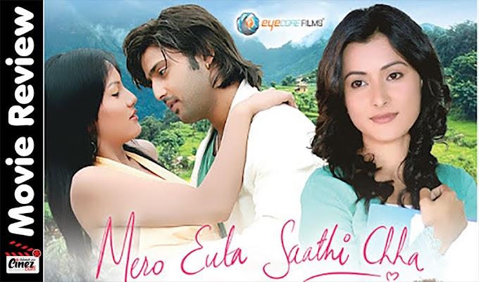 Mero Euta Saathi Chha | Movie Review | Cinez Gaff