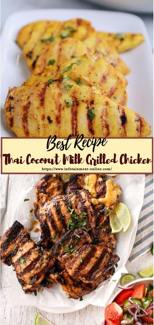 Thai Coconut Milk Grilled Chicken #dinnerrecipe #food #amazingrecipe #easyrecipe