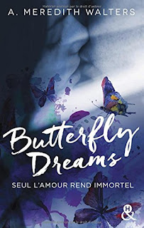 Butterfly Dreams - A. Meredith Walters