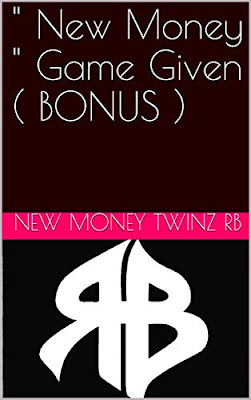 """ New Money "" Game Given ( BONUS ) by New Money Twinz RB, Ryan Wood, Bryan Wood"