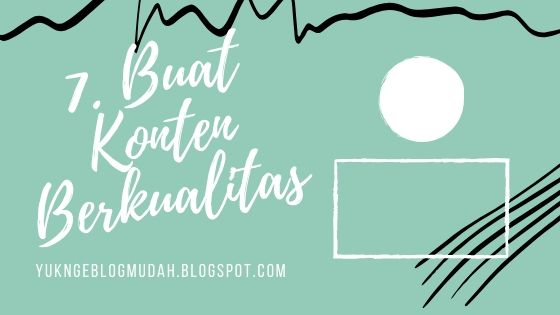 buat konten berkualitas untuk blog
