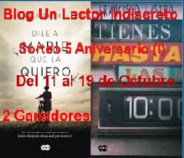 http://unlectorindiscreto.blogspot.com.es/2016/10/sorteo-5-aniversario-blog-un-lector.html
