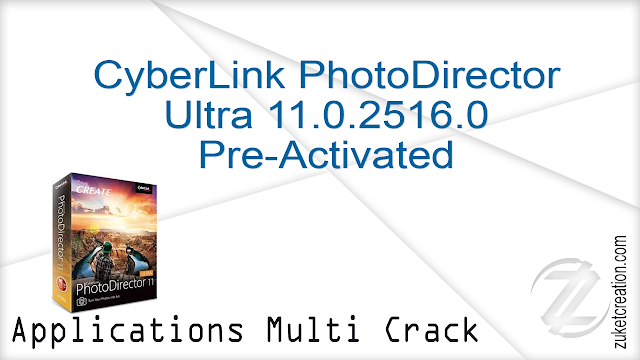 CyberLink PhotoDirector Ultra 11.0.2516.0 Pre-Activated