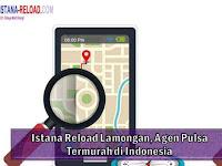 Istana Reload Lamongan, Agen Pulsa Termurah di Indonesia