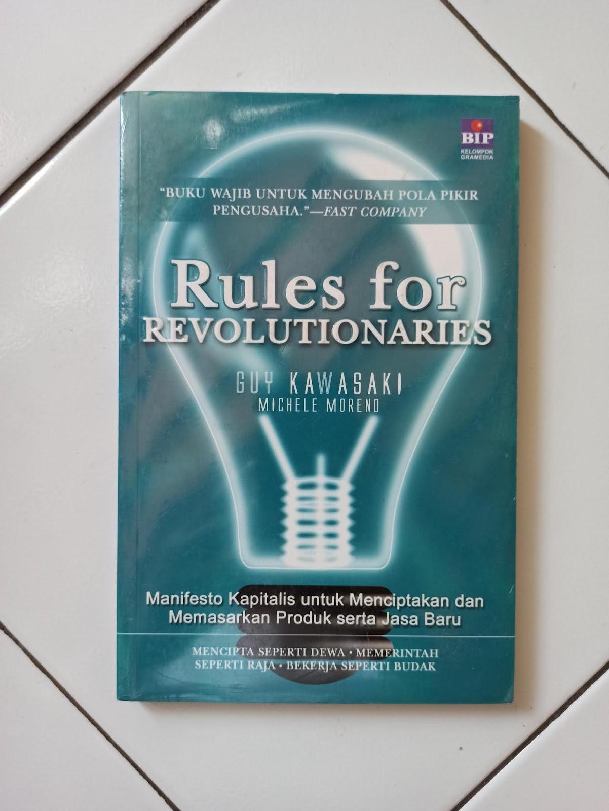 Buku Rules for Revolutionaries Guy Kawasaki