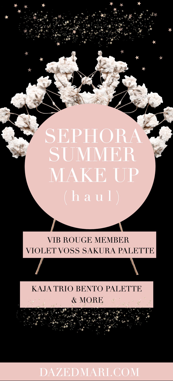 Sephora Summer Haul, VIB Rouge Member, Violet Voss Sakura Palette, Kaja Trio Bento Palette
