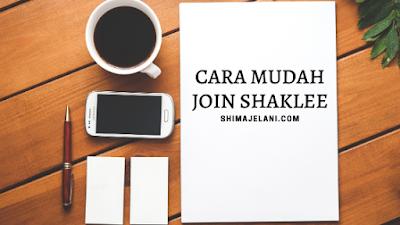Cara Mudah Join Shaklee