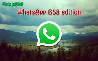 WhatsApp B58 edition v10 FINAL (Milestone Update) Apk Full