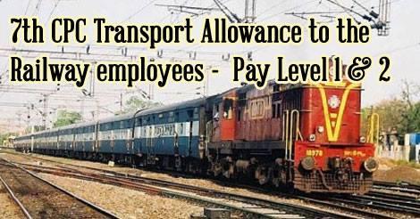 7th-CPC-Transport-Allowance-Railway-Employees