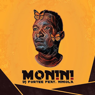 DOWNLOAD MUSIC: DJ FORTEE FT NINIOLA – MONINI