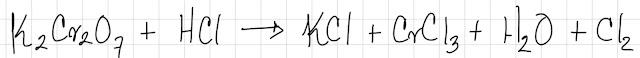 K2Cr207 + HCl → KCl + CrCl3 + H2O + Cl2