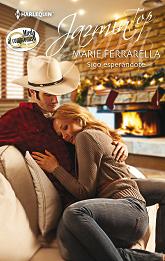 Marie Ferrarella - Sigo esperándote