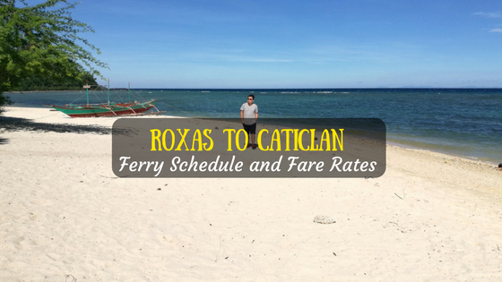 Roxas to Caticlan ferry schedule