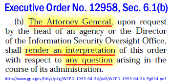Exec. Order No. 12958, Sec. 6.1(b), Attorney General's role, Apr. 17, 1995