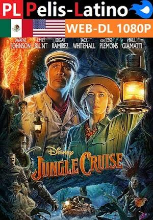 Jungle Cruise [2021] [WEB-DL] [1080P] [Latino] [Inglés] [Mediafire]