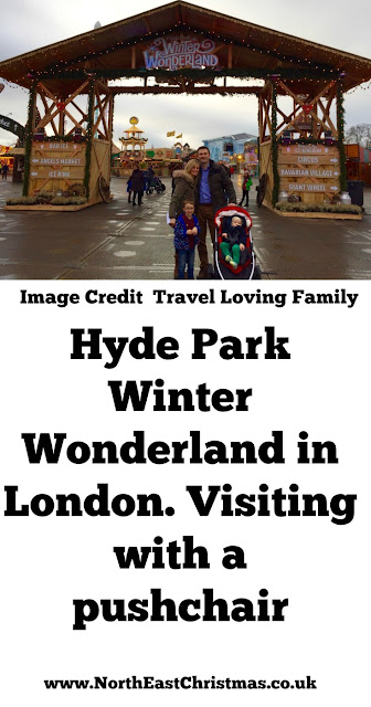 Hyde Park Winter Wonderland in London - Visiting with a pushchair. Top tips