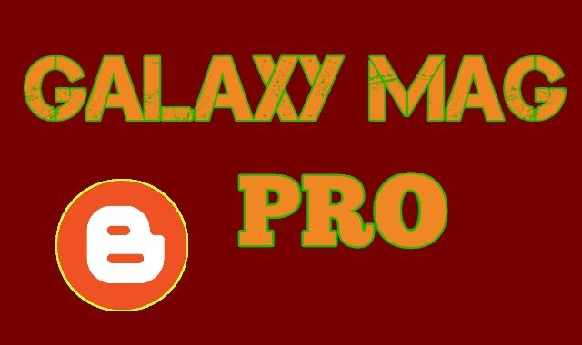 تحميل قالب بلوجر GalaxyMag المدفوعة مجانا