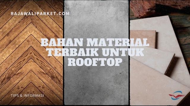 material terbaik untuk rooftop
