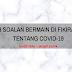 8 SOALAN YANG BERMAIN DIFIKIRAN TENTANG COVID 19