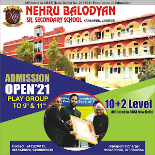 *Ad :  Admission Open : Nehru Balodyan Sr. Secondary School | Kanhaipur, Jaunpur | Contact: 9415234111,  9415349820, 94500889210*
