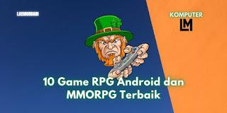 10 Game RPG Android dan MMORPG Terbaik dan Terbaru 2020