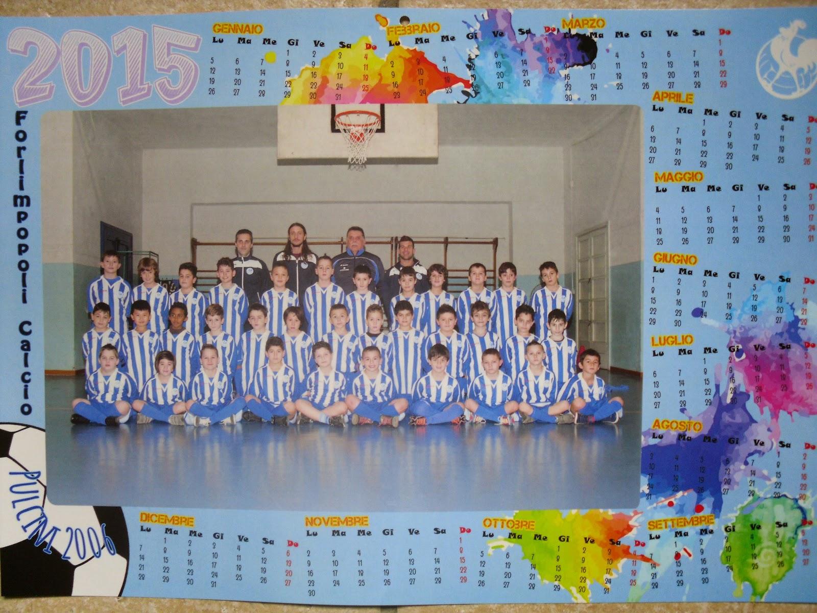 Calendario Pulcini 2006.I Pulcini Di Buva Calendario 2015 Forlimpopoli Calcio 1928