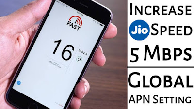Increase Jio Speed 5mb/s - Global Apn Setting 100% Working Trick | Jio Speed Kaise Badhaye