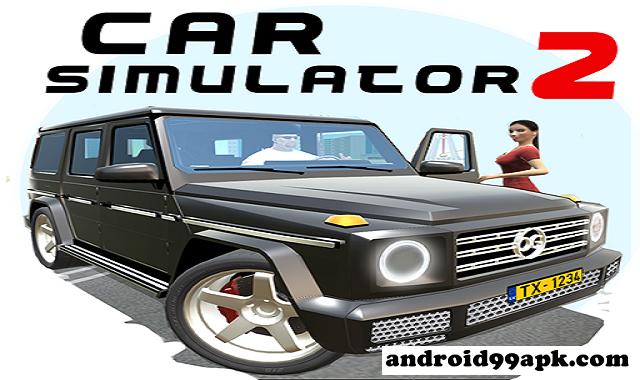 لعبة Car Simulator 2 v1.33.12 مهكرة كاملة بحجم 162 ميجابايت للأندرويد