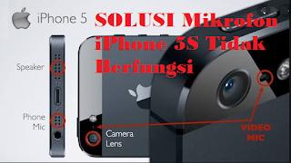 Mikrofon iPhone 5S Tidak Berfungsi, ini solusinya