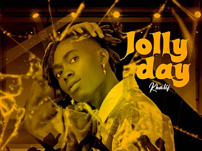 DOWNLOAD MP3: Khalif - Jolly Day || @Khalifola