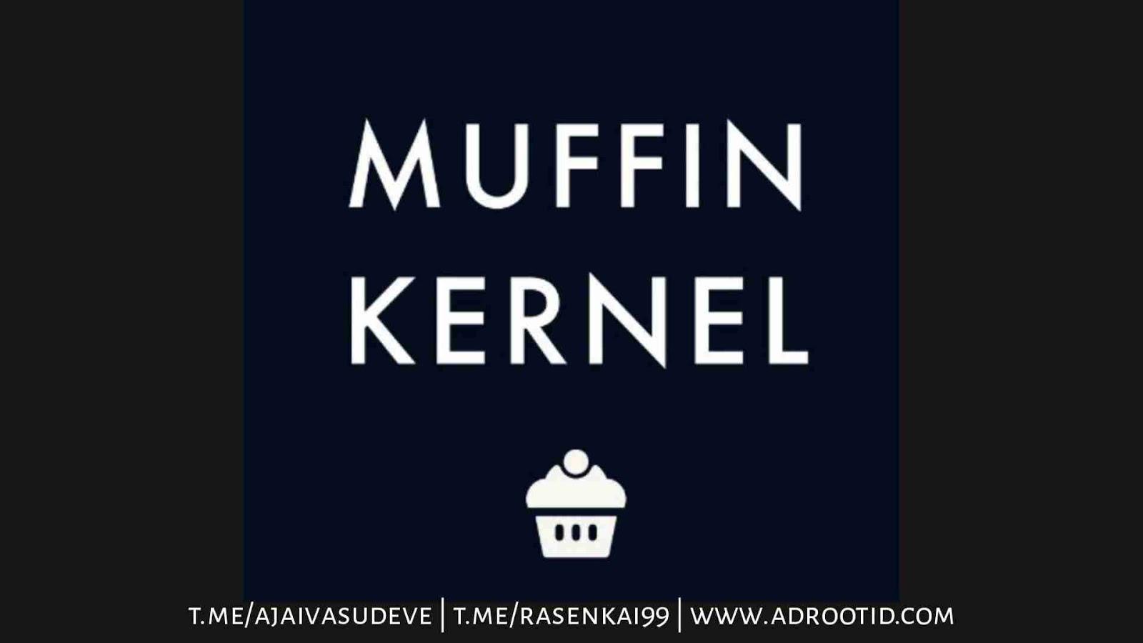 Kernel muffin max pro m1
