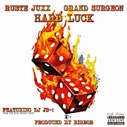 BigBob Ft Ruste Juxx, Grand Surgeon, & Dj JS-1 - Hard Luck - @BigBobPattison @Grand7Surgeon @rustejuxx357