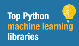 Top Python Machine Learning Libraries - 2020