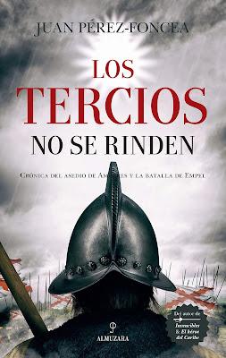 """""""LOS TERCIOS NO SE RINDEN"""".  Reseña de la Novela - Bellumartis Historia Militar"""