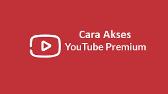 Cara Akses Youtube Premium Gratis