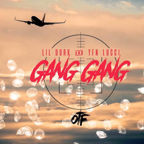 Lil Durk & YFN Lucci - Gang Gang - Single Cover