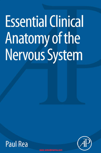 Essential Clinical Anatomy of the Nervous System Paul Rea