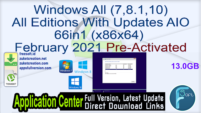 Windows All (7,8.1,10) All Editions With Updates AIO 66in1 (x86x64) February 2021 Pre-Activated