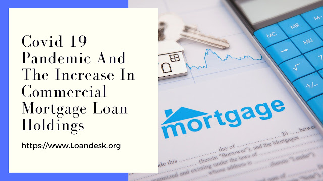 Covid 19 Pandemic And The Increase In Commercial Mortgage Loan Holdings By The US Insurers