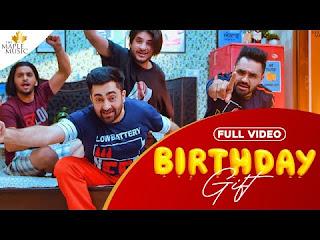 Birthday Gift Lyrics – Sharry Mann